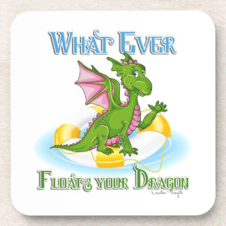 Whatever Floats Your Dragon Cute Beverage Coaster