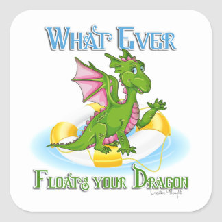 Whatever Floats Your Dragon Cute Square Sticker
