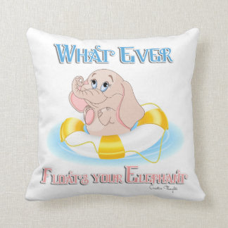 Whatever Floats Your Elephant 4 Throw Pillow