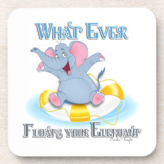 Whatever Floats your Elephant Beverage Coaster