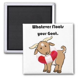Whatever Floats your Goat Life Preserver Cartoon 2 Inch Square Magnet