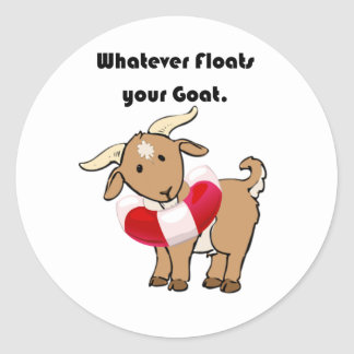 Whatever Floats your Goat Life Preserver Cartoon Classic Round Sticker