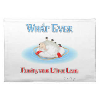 Whatever Floats Your Little Lamb Cloth Placemat