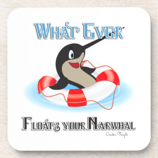 Whatever Floats your Narwhal Meme Beverage Coasters