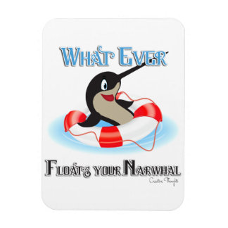 Whatever Floats your Narwhal Meme Rectangular Photo Magnet