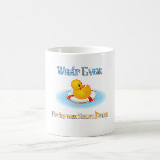 Whatever Floats Your Rubber Duckie Coffee Mug