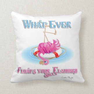 Whatever Floats Your Silly Flamingo Throw Pillow