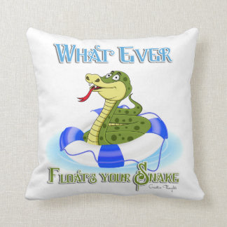 Whatever Floats your Snake Throw Pillow