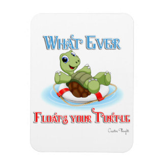 Whatever Floats Your Turtle Rectangular Photo Magnet