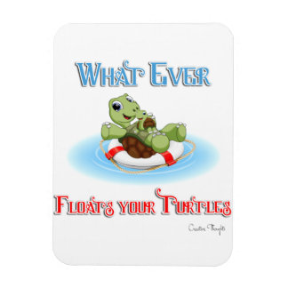Whatever Floats Your Turtles Rectangular Photo Magnet