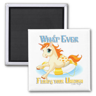 Whatever Floats Your Unicorn 2 Inch Square Magnet