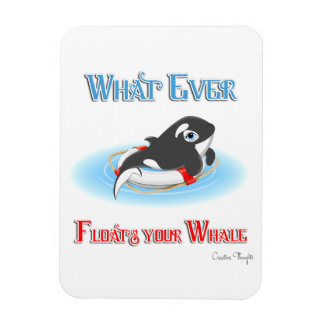 Whatever Floats Your Whale Rectangular Photo Magnet