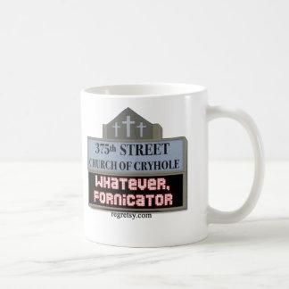 Whatever Fornicator Coffee Mug
