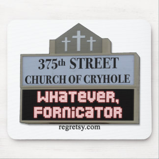 Whatever Fornicator Mouse Pad