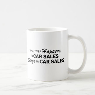 Whatever Happens - Car Sales Coffee Mug