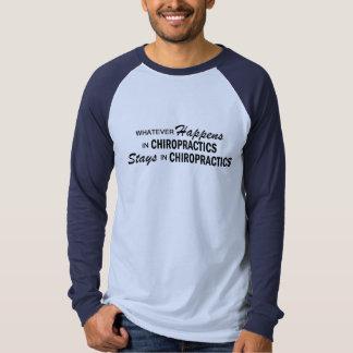 Whatever Happens - Chiropractics Tee Shirt