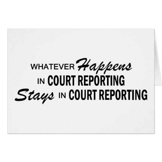Whatever Happens - Court Reporting Card