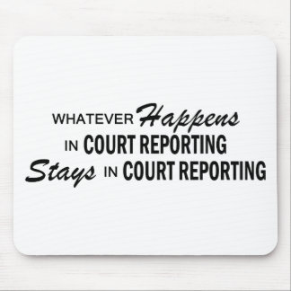 Whatever Happens - Court Reporting Mouse Pad