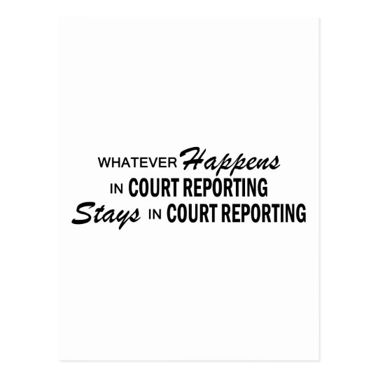 Whatever Happens - Court Reporting Postcard