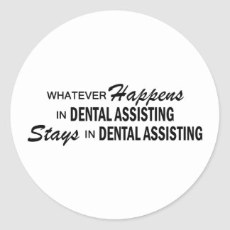 Whatever Happens - Dental Assisting Classic Round Sticker