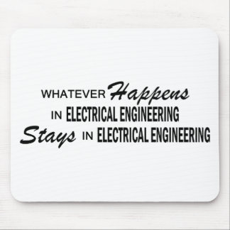 Whatever Happens - Electrical Engineering Mousepads