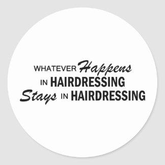 Whatever Happens - Hairdressing Classic Round Sticker