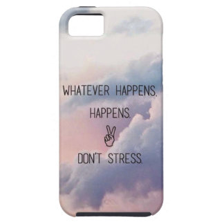Whatever Happens.. iPhone SE/5/5s Case