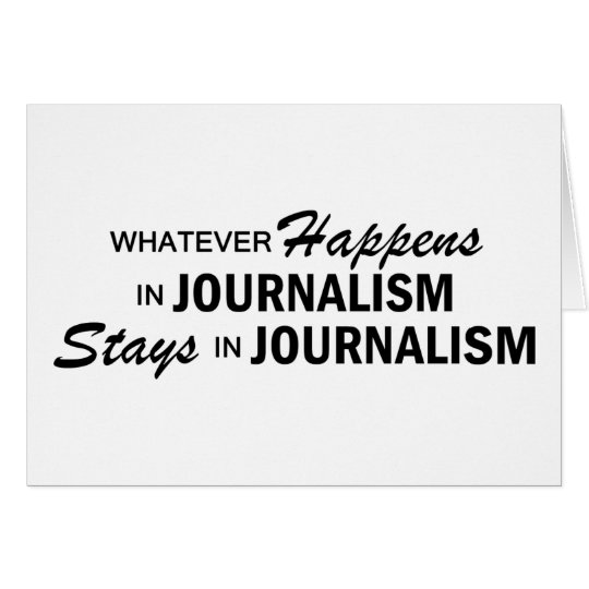 Whatever Happens - Journalism Card