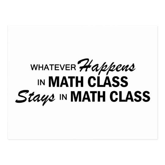 Whatever Happens - Math Class Postcard
