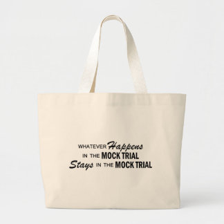 Whatever Happens - Mock Trial Canvas Bags