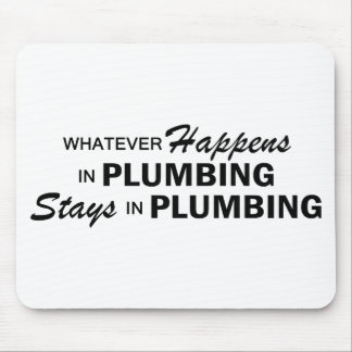 Whatever Happens - Plumbing Mouse Pad