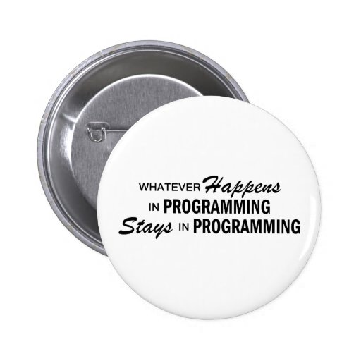 Whatever Happens - Programming Pinback Button