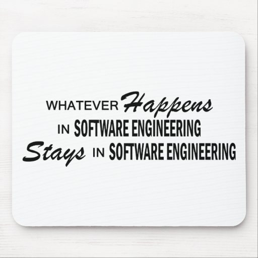 Whatever Happens - Software Engineering Mouse Pad