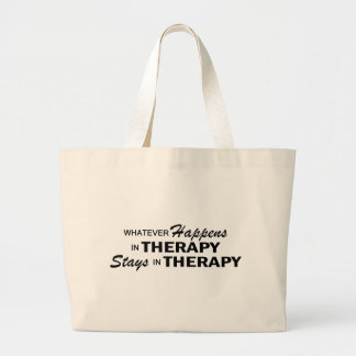Whatever Happens - Therapy Large Tote Bag