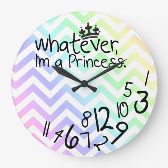 Whatever, I'm a Princess - rainbow chevron pattern Large Clock