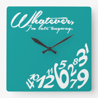 Whatever, I'm late anyway Wallclocks