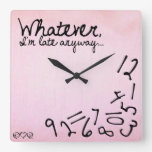 whatever, I'm late anyway - Pastel Pink Square Wall Clocks