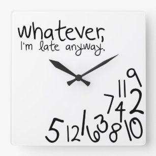 Custom Name Whatever you're late anyway / Round Pink Whatever Wall Clock