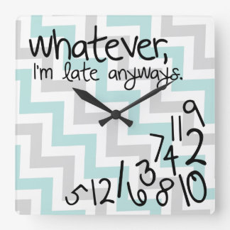 Whatever, I'm late anyways - blue and gray chevron Wallclocks