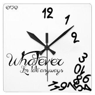 Whatever, I'm Late Anyways Clock - Black / White