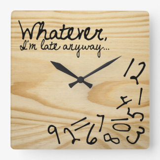 whatever, I'm late anyways. Faux Wood Background Square Wall Clock