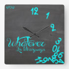 Whatever, I'm Late Anyways mint and chalkboard Square Wall Clock