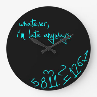 Whatever, I'm late anyways - Mint Green Large Clock