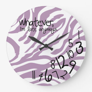whatever, I'm late anyways - purple zebra stripes Large Clock