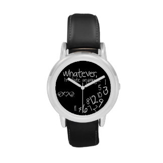 whatever, I'm late anyways Wrist Watch