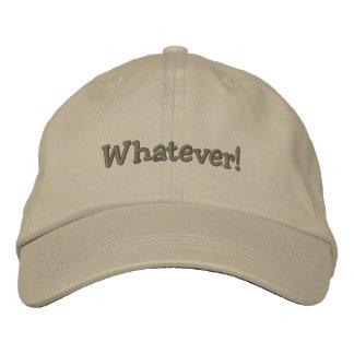 Whatever Inscribed Cap