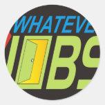 WhatEver Jobs Round Sticker