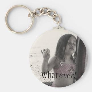 Whatever! Keychain