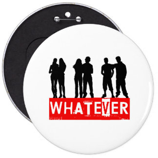 Whatever makes you happy pinback button