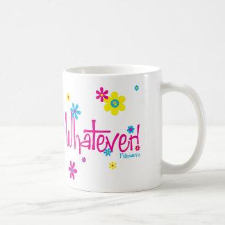 Whatever! Mug